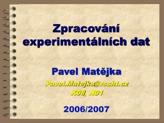 Zpracování experimentálních dat
