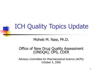 ICH Quality Topics Update