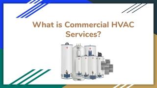 What is Commercial HVAC Services? - Q's HVAC Services