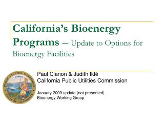 California's Bioenergy Programs  –  Update to Options for Bioenergy Facilities