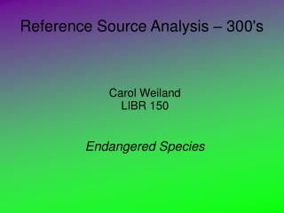 Reference Source Analysis – 300's