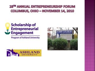 28 th  Annual Entrepreneurship Forum   columbus ,  ohio  –  november  14, 2010