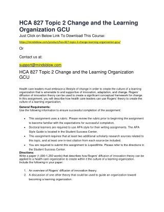 HCA 827 Topic 2 Change and the Learning Organization GCU