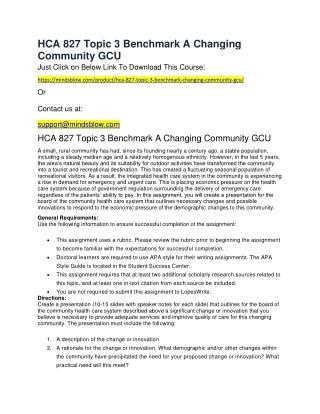 HCA 827 Topic 3 Benchmark A Changing Community GCU
