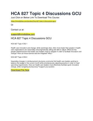 HCA 827 Topic 4 Discussions GCU