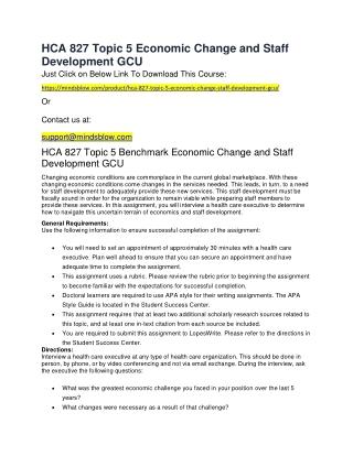 HCA 827 Topic 5 Economic Change and Staff Development GCU