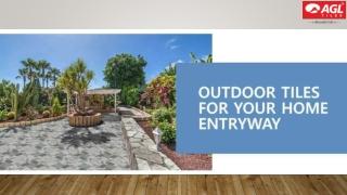 AGL Outdoor Tiles for entryway