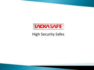 Lacka Safe - High Security Safes New York