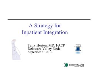 A Strategy for  Inpatient Integration