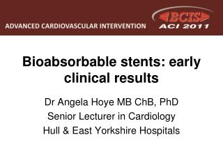 Bioabsorbable stents: early clinical results