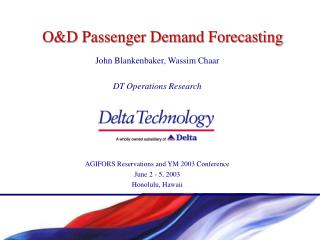 O&D Passenger Demand Forecasting