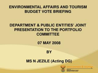 07 MAY 2008 BY MS N JEZILE (Acting DG)