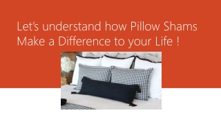 how Pillow Shams Make a Difference to your Life