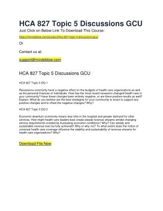 HCA 827 Topic 5 Discussions GCU