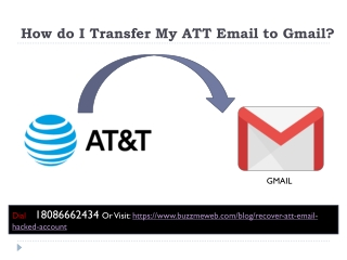How do I Transfer My ATT Email to Gmail?