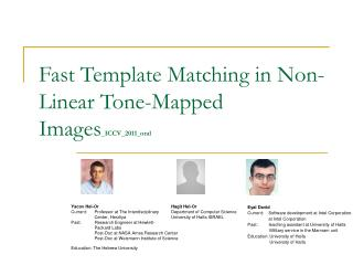 Fast Template Matching in Non-Linear Tone-Mapped Images _ICCV_2011_oral