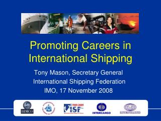 Promoting Careers in International Shipping