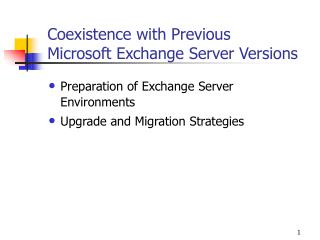Coexistence with Previous  Microsoft Exchange Server Versions