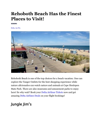 Rehoboth Beach Has the Finest Places to Visit!