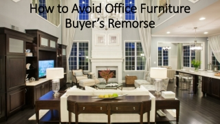 3 Ways to Avoid Buyer's Remorse for your office