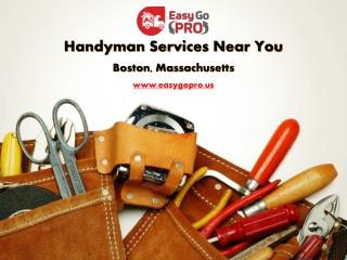 Handyman Services Near Me Boston   Local Handyman   EasyGo PRO