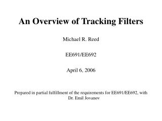 An Overview of Tracking Filters