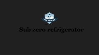 The Benefit of Knowing the Sub-zero Refrigerator