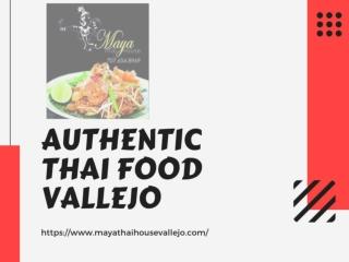 Authentic Thai Food Vallejo
