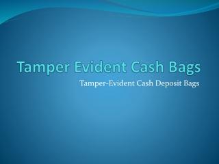 Tamper Evident Cash Bags