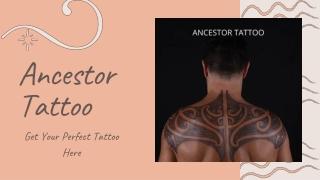 Best Tattoo Designs For Men And Women   Ancestor Tattoo