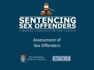 Assessment of  Sex Offenders