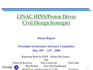 LINAC HINS/Proton Driver Civil Design Synergies