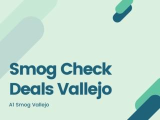 Smog Check Deals Vallejo