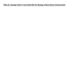 Why St. George Utah is Your Best Bet for Buying a New Home Construction