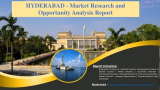 HYDERABAD - Market Research and Opportunity Analysis Report