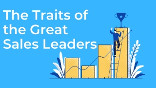 The Traits of the Great Sales Leaders