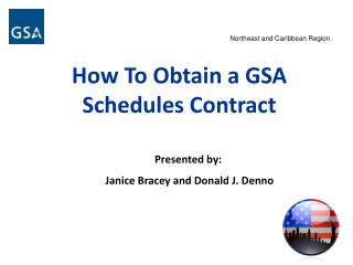 How To Obtain a GSA                                Schedules Contract
