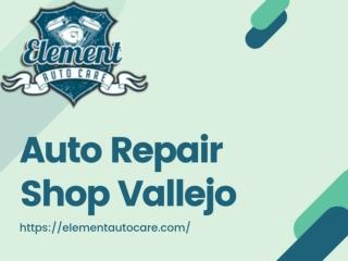 Auto Repair Shop Vallejo