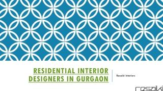 Residential Interior Designers in Gurgaon