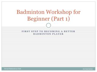 Badminton Workshop for Beginner (Part 1)