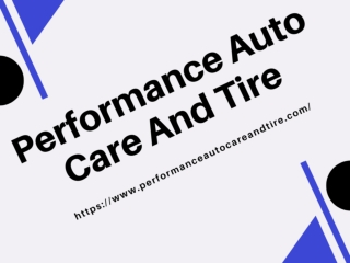 Performance Auto Care and Tire