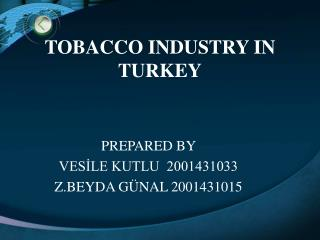 TOBACCO INDUSTRY IN TURKEY