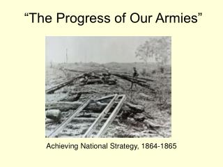 """""""The Progress of Our Armies"""""""