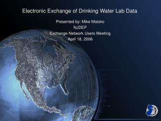 Electronic Exchange of Drinking Water Lab Data
