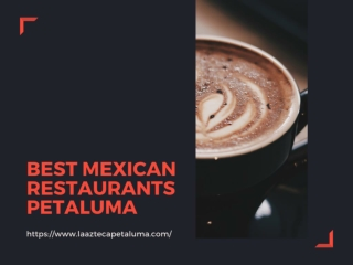 Best Mexican Restaurants Petaluma
