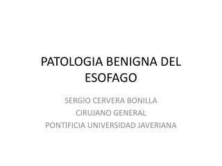 PATOLOGIA BENIGNA DEL ESOFAGO