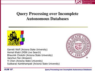 Query Processing over Incomplete Autonomous Databases