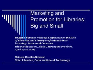 Marketing and Promotion for Libraries: Big and Small