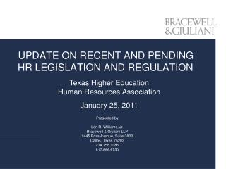 UPDATE ON RECENT AND PENDING  HR LEGISLATION AND REGULATION