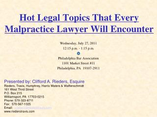 Hot Legal Topics That Every Malpractice Lawyer Will Encounter
